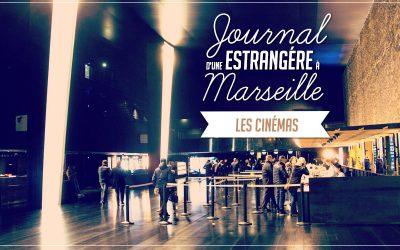 Journal d'une estrangère à Marseille – Les cinémas marseillais