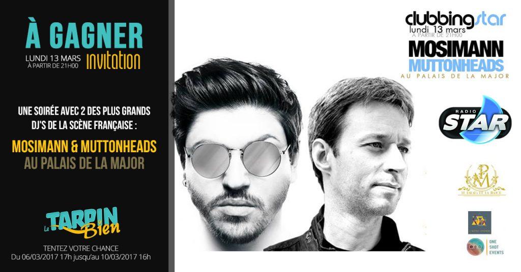 Vos invitations pour la soirée DJ au Palais de la Major avec QUENTIN MOSIMANN et  MUTTONHEADS !