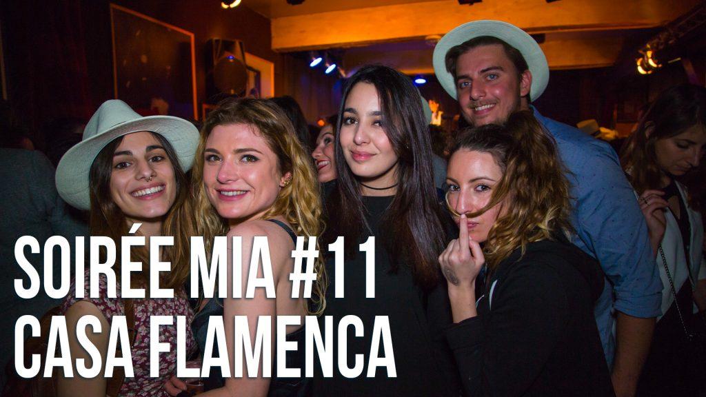 Soirée MIA #11 – Casa Flamenca