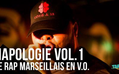 Napologie Volume 1 : le rap marseillais en V.O.