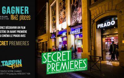 Gagnez 10×2 places pour Secret Premieres au Cinéma Le Prado !