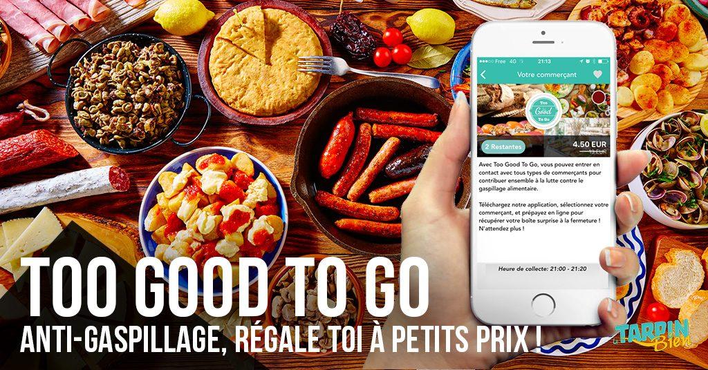 Too Good To Go: Anti-Gaspillage, Régale Toi À Petits Prix