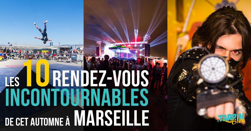 Les 10 Rendez-Vous incontournables de l'automne à Marseille