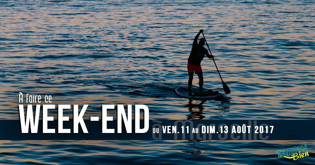 Ce week end à Marseille (du 11 au 13 Août)