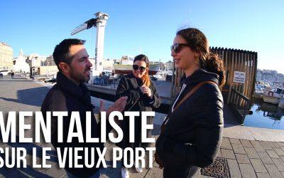 Un mentaliste sur le Vieux Port!