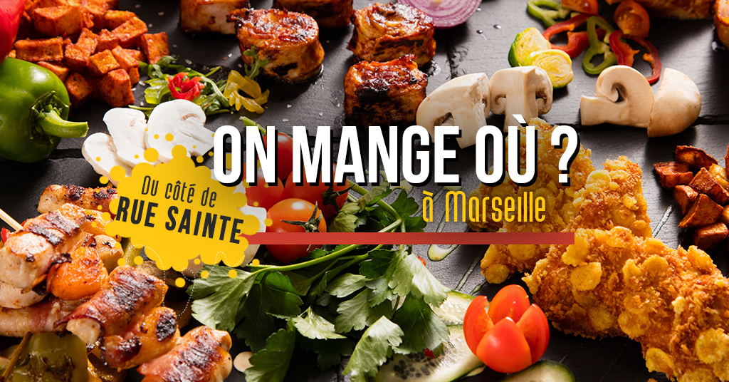 Top 7 des restaurants de la Rue Sainte !