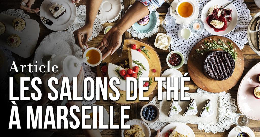 Les salons de thé à Marseille