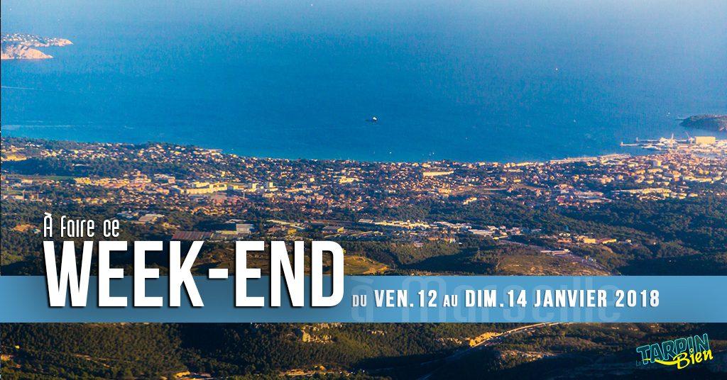 Ce week end à Marseille (du 12 au 14 janvier)