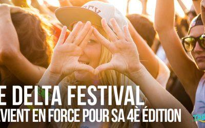 Le Delta Festival revient en force pour sa 4ème édition !