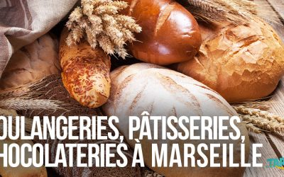 Top des boulangeries, pâtisseries, et chocolateries à Marseille !