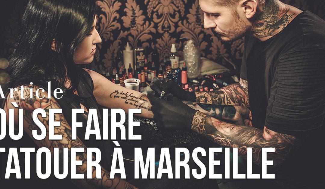 Où se faire tatouer à Marseille