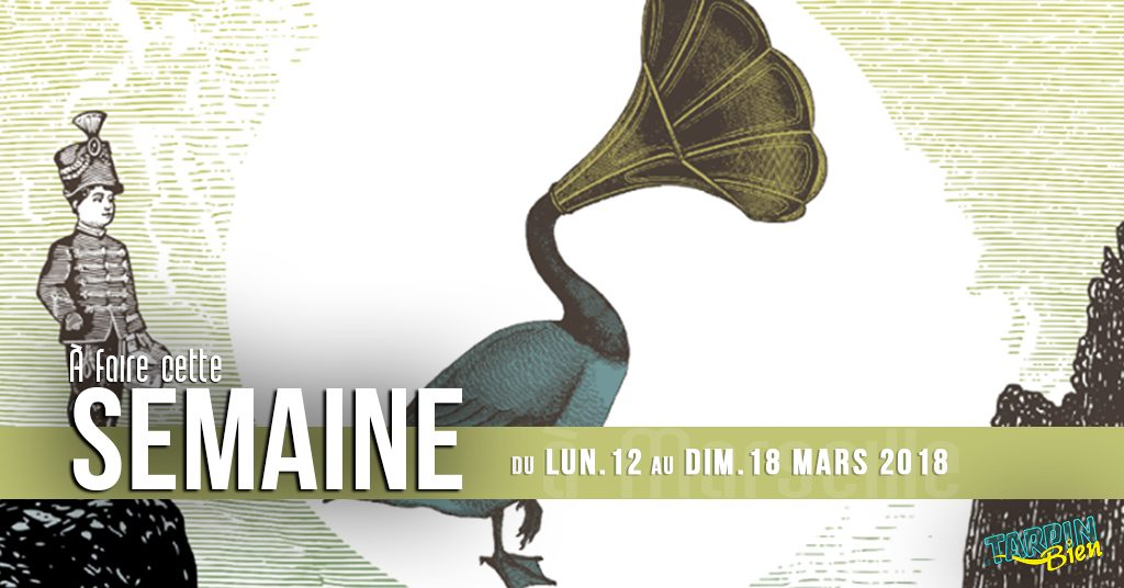 Cette semaine à Marseille (Du 12 au 18 mars)