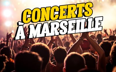 Les concerts à venir à Marseille !
