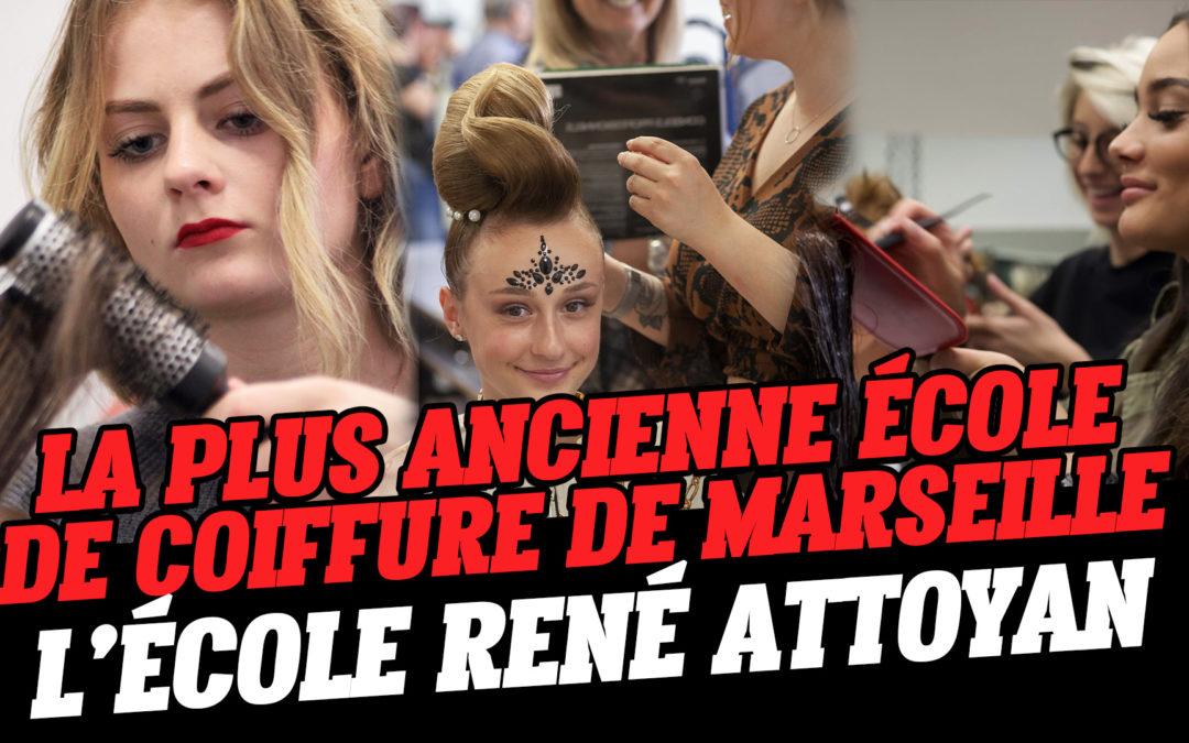 La plus ancienne école de coiffure de Marseille : L'école René Attoyan