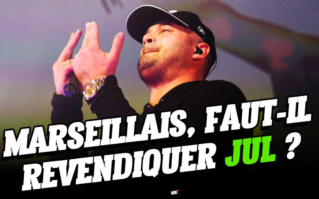 Marseillais, Faut-il revendiquer Jul ?