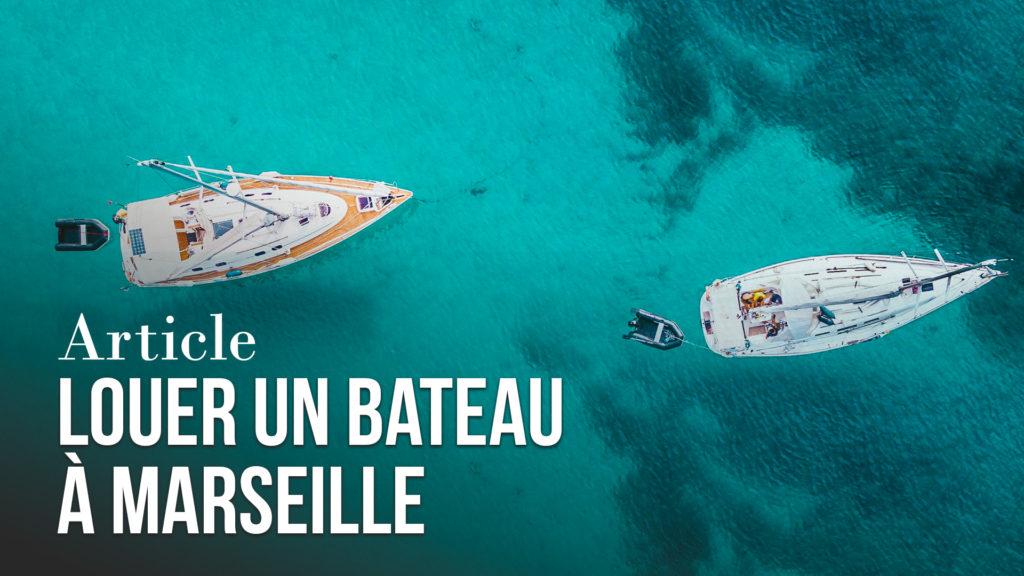 Louer un bateau à Marseille