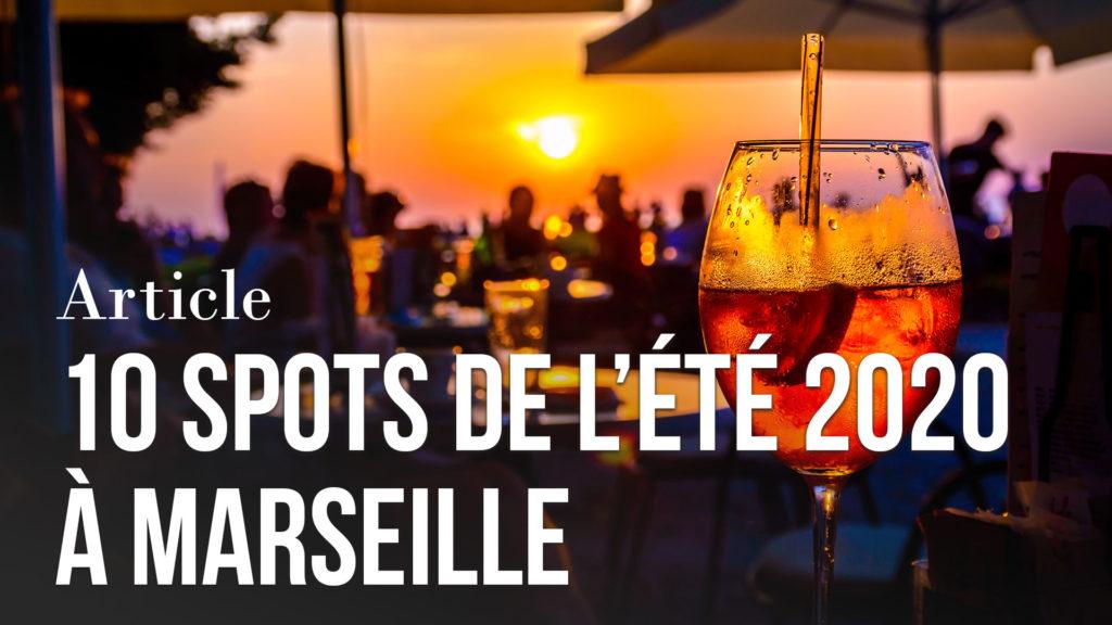 10 spots de l'été 2020 à Marseille