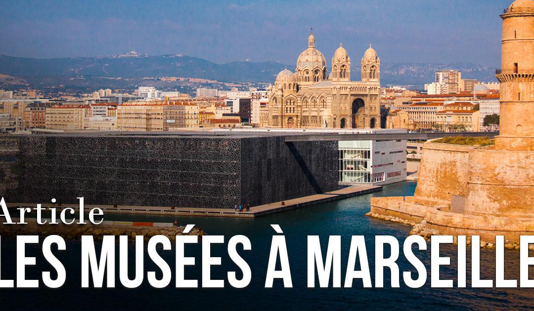 Les musées à Marseille