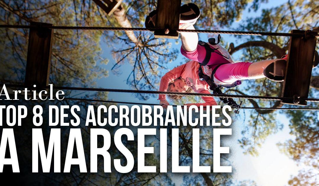 TOP 8 des accrobranches à Marseille et alentours